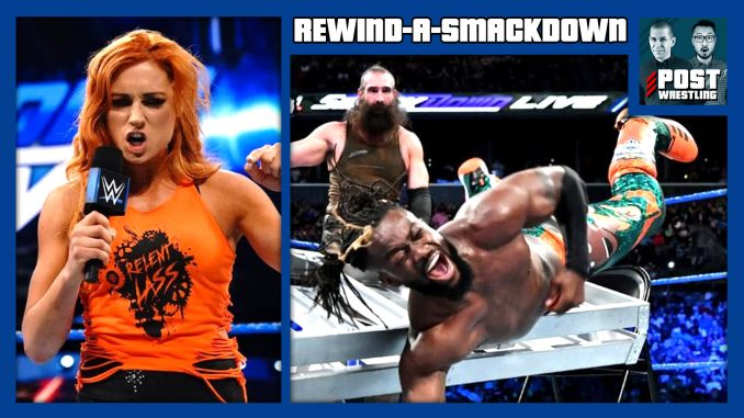 Rewind-a-smackdown 8/21/18: becky explains, new day vs. Bludgeon.
