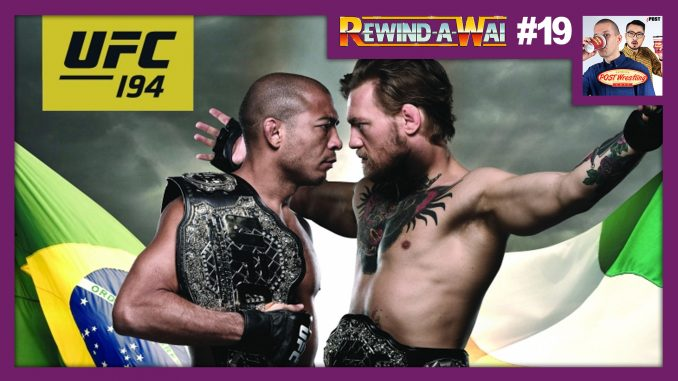 UFC 194 on this week's Rewind-A-Wai