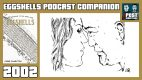 Eggshells Podcast Companion – 2002