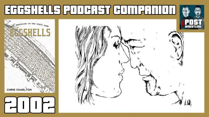 Eggshells Podcast Companion –2002