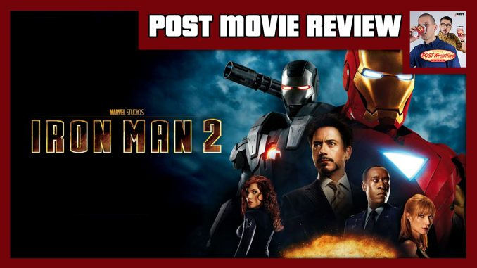 Post Movie Review Iron Man 2 2010 Post Wrestling Wwe Nxt Aew Njpw Ufc Podcasts News Reviews