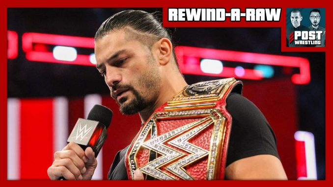 RAR 10/22/18: Roman Reigns reveals battle with leukemia, relinquishes Universal title