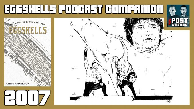 EGGSHELLS Podcast Companion: 2007 w/ Alan Counihan