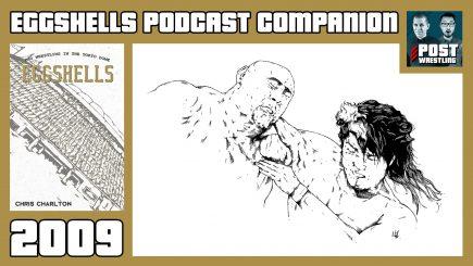 EGGSHELLS Podcast Companion: 2009 w/ Joel Abraham