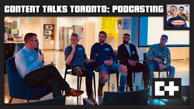 Content Talks Toronto: Podcasting (Nov. 6, 2018)