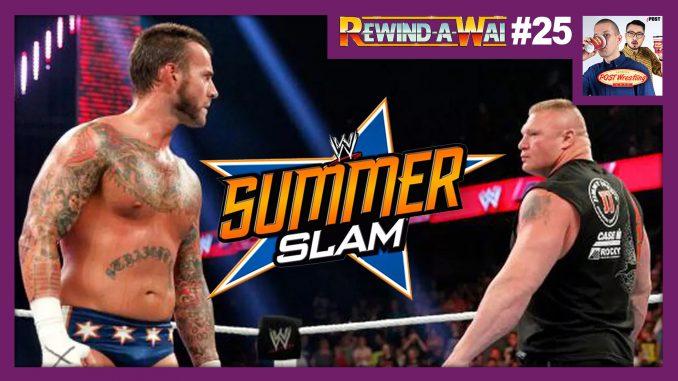 REWIND-A-WAI #25: WWE SummerSlam 2013