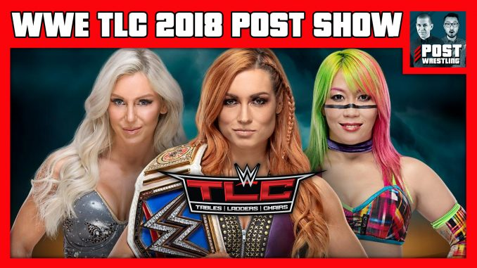 WWE TLC 2018 POST Show w/ John Pollock & Wai Ting