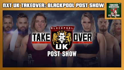 NXT UK TakeOver: Blackpool POST Show w/ Martin Bushby, Benno & Joe Lemon