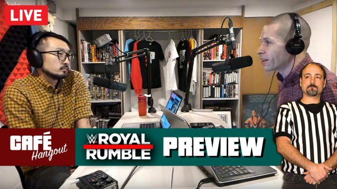 Royal Rumble Preview w/ Jimmy Korderas | Café Hangout LIVE (1/24/19)