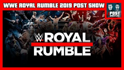 WWE Royal Rumble 2019 POST Show w/ John Pollock & Wai Ting
