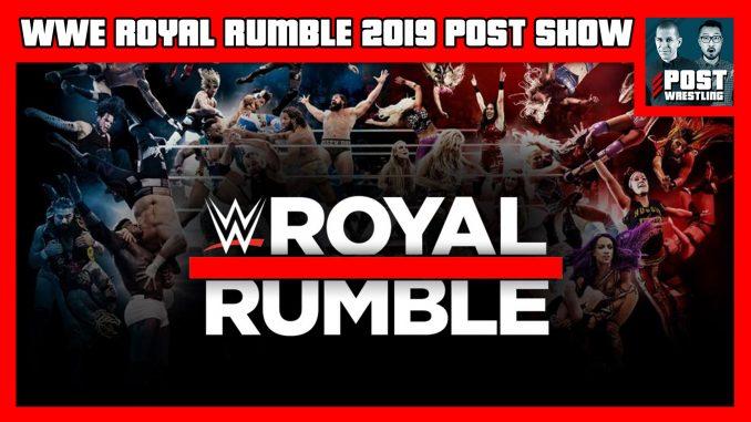 WWE Royal Rumble 2019 POST Show w/ John Pollock & Wai Ting
