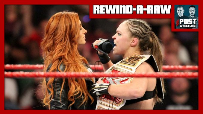 RAR 1/28/19: Rumble fallout, Becky picks opponent, Jeff Jarrett