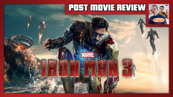 POST MOVIE REVIEW – Iron Man 3 (2013)