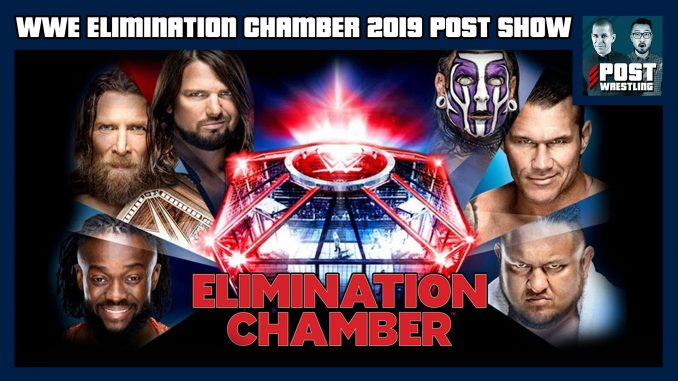 WWE Elimination Chamber 2019 POST Show