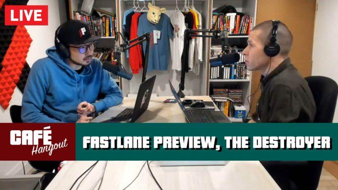Fastlane Preview, The Destroyer passes away | Café Hangout (3/7/19)