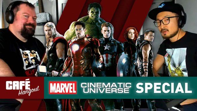 Marvel Cinematic Universe Special | Café Hangout (5/10/19)