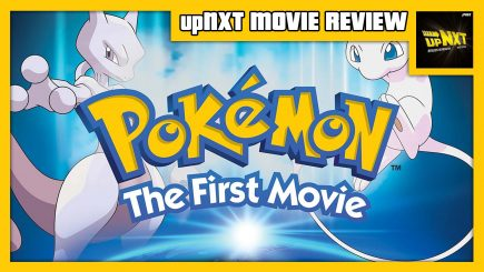 upNXT MOVIE REVIEW – Pokémon: The First Movie - Mewtwo Strikes Back