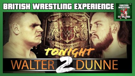 BWE 5/29/19: Dunne vs Walter 2, AEW on ITV4, WWE on BT Sports, WAW Fightmare