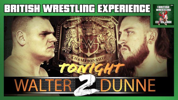 BWE 5/29/19: Dunne vs Walter 2, AEW on ITV4, WWE on BT Sports, WAW Fightmare