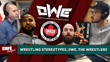 Wrestling Stereotypes, OWE + Smash, The Wrestlers Ep. 2 | Café Hangout