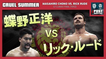 Cruel Summer #2: Masahiro Chono vs. Rick Rude (1992) w/ Matt McEwen