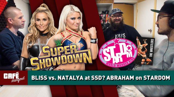 Alexa Bliss vs. Natalya at SSD? Damian Abraham on Stardom | Café Hangout
