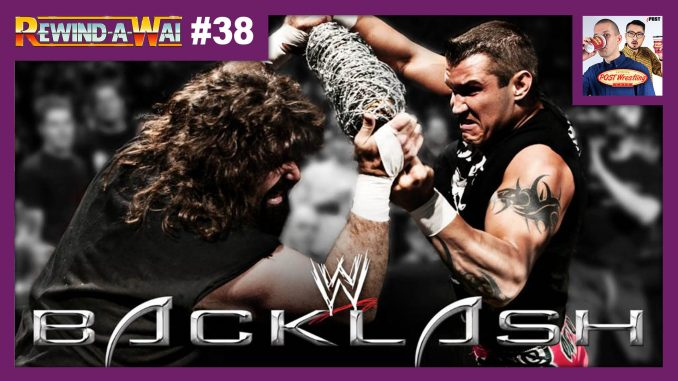 REWIND-A-WAI #38: WWE Backlash 2004