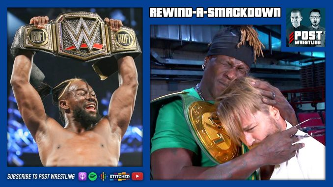 RASD 6/25/19: The Rise and (2-of-3) Falls of SmackDown