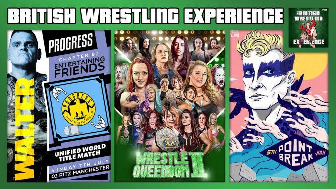 BWE 7/10/19: Progress Ch. 90 & 92, EVE Wrestle Queendom 2, Riptide Wrestling, Rev Pro Ungovernable