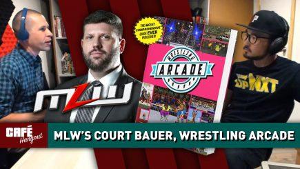 MLW's Court Bauer, Wrestling Arcade   Café Hangout