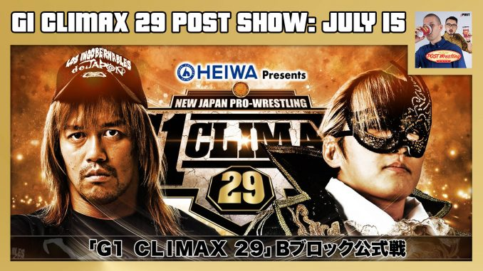 John Pollock & Wai Ting review every tournament match from NJPW's G1 Climax 29. Day 4 (July 15) is headlined by Tetsuya Naito vs. Taichi and Tomohiro Ishii vs. Jay White.