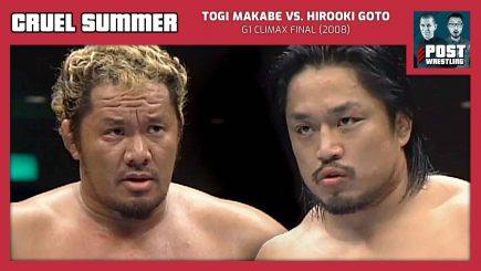 Cruel Summer #18: Togi Makabe vs. Hirooki Goto (2008) w/ Alan4L