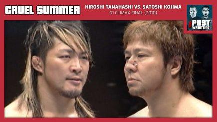 Cruel Summer #20: Hiroshi Tanahashi vs. Satoshi Kojima (2010) w/ STRIGGA