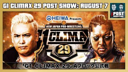 [FREE] G1 Climax 29 POST Show: August 7 – Okada vs. EVIL, Ibushi vs. ZSJ
