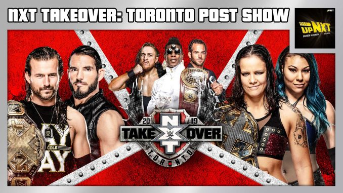 NXT TakeOver: Toronto II POST Show