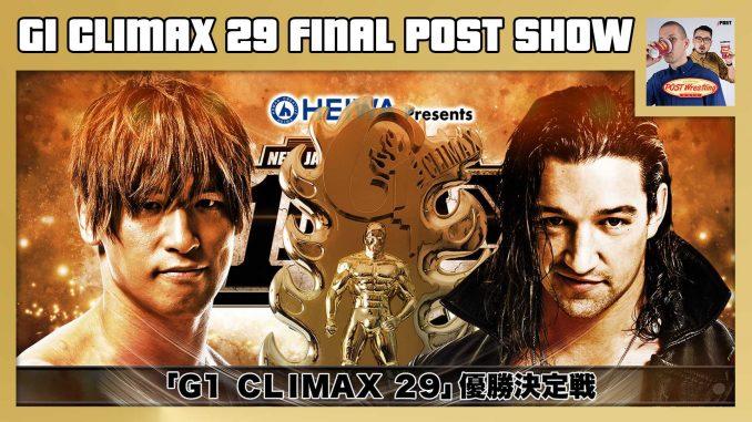 G1 Climax 29 Final POST Show