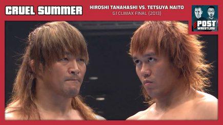 Cruel Summer #23: Hiroshi Tanahashi vs. Tetsuya Naito (2013) w/ Rich Kraetsch