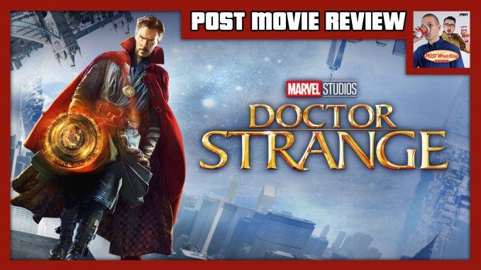 POST MOVIE REVIEW: Doctor Strange (2016)