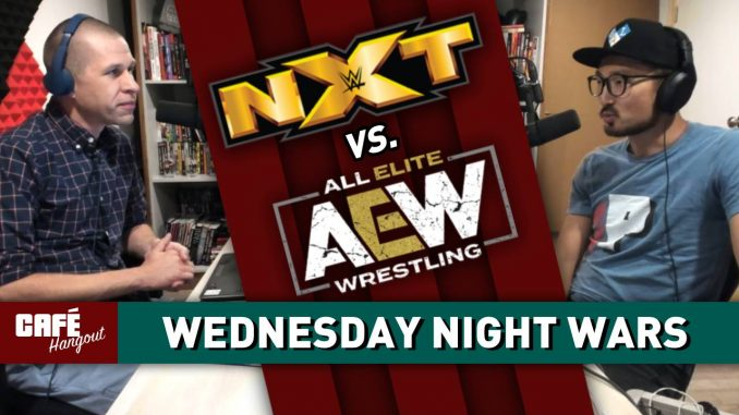 NXT vs. AEW: Wednesday Night Wars | Café Hangout