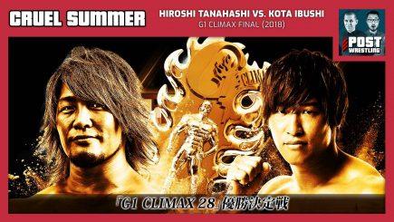 Cruel Summer #28: Hiroshi Tanahashi vs. Kota Ibushi (2018) w/ John Pollock