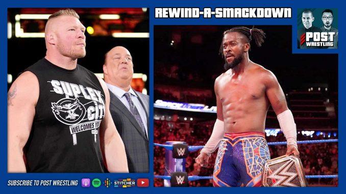 RASD 9/17/19: Brock Lesnar challenges Kofi Kingston on Fox