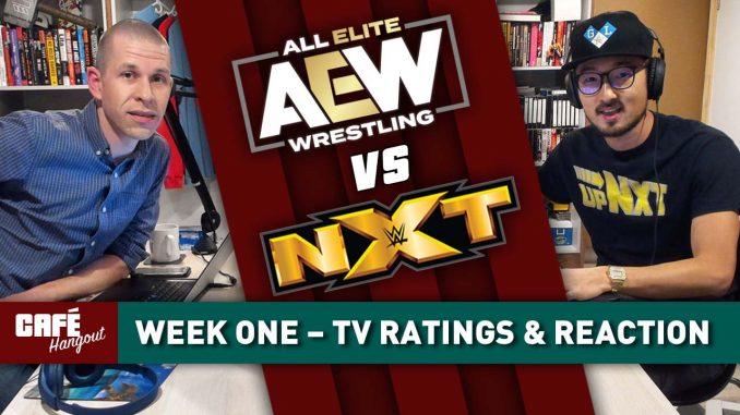 AEW vs. NXT – Week 1 Ratings & Reaction   Café Hangout