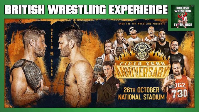 Jamesie is joined by Alan Counihan for an Irish takeover as they review the huge OTT 5th Anniversary show featuring Jordan Devlin vs. David Starr.