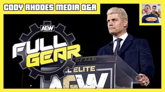Cody Rhodes AEW Full Gear Media Q&A [Full Audio]