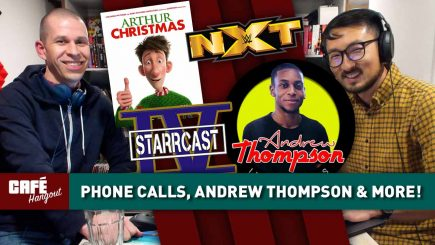 Café Hangout: Phone Calls, Andrew Thompson & more!