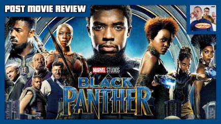 POST MOVIE REVIEW – Black Panther (2018)