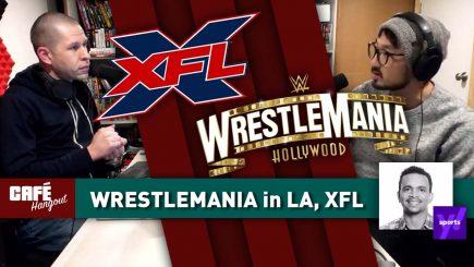 Café Hangout: WrestleMania 37 in LA, XFL w/ Marcus Vanderberg
