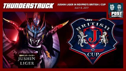 Thunderstruck #17: Jushin Liger in RevPro's British J Cup (7/8/17) w/ Will Cooling