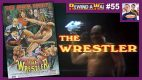 REWIND-A-WAI #55: The Wrestler (1974)
