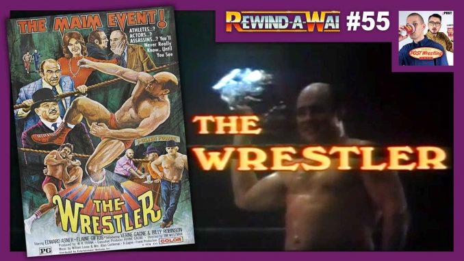 REWIND-A-WAI #55: The Wrestler (1974)